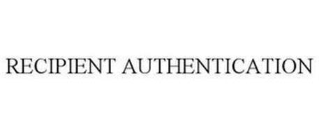 RECIPIENT AUTHENTICATION