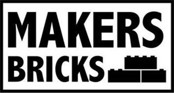 MAKERS BRICKS