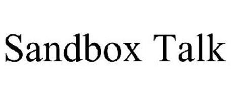 SANDBOX TALK