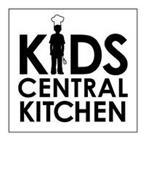 KIDS CENTRAL KITCHEN