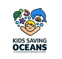 KIDS SAVING OCEANS A CONSERVATION LIFESTYLE BRAND