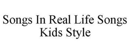 SONGS IN REAL LIFE SONGS KIDS STYLE