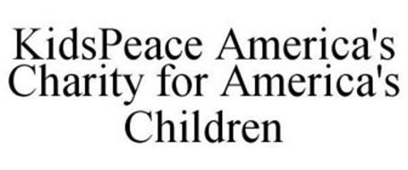 KIDSPEACE AMERICA'S CHARITY FOR AMERICA'S CHILDREN