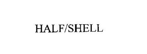 HALF/SHELL