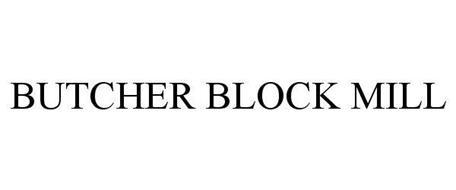 BUTCHER BLOCK MILL