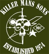 KILLER MANS SONS ESTABLISHED 1974 MC II