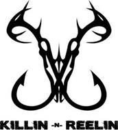 KILLIN -N- REELIN