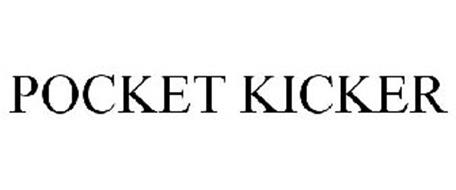 POCKET KICKER