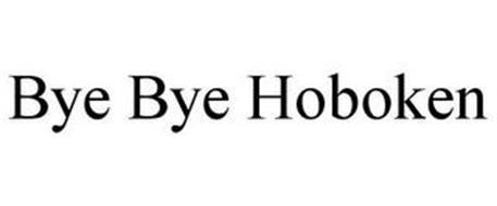 BYE BYE HOBOKEN