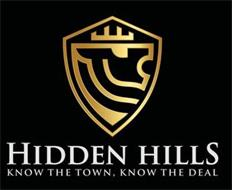 HIDDEN HILLS KNOW THE TOWN, KNOW THE DEAL