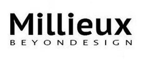 MILLIEUX BEYOND DESIGN