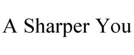 A SHARPER YOU