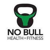 NO BULL HEALTH + FITNESS