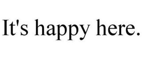 IT'S HAPPY HERE.
