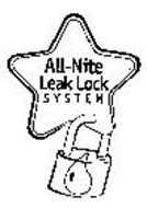 ALL-NITE LEAK LOCK SYSTEM