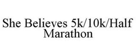SHE BELIEVES 5K/10K/HALF MARATHON