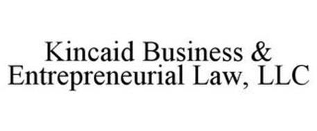 KINCAID BUSINESS & ENTREPRENEURIAL LAW, LLC