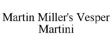 MARTIN MILLER'S VESPER MARTINI