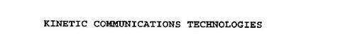 KINETIC COMMUNICATIONS TECHNOLOGIES