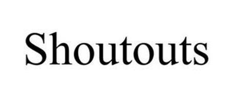 SHOUTOUTS