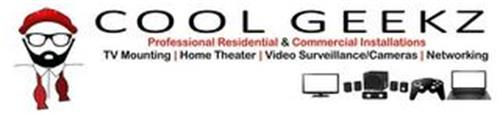 COOL GEEKZ PROFESSIONAL RESIDENTIAL & COMMERCIAL INSTALLATIONS TV MOUNTING   HOME THEATER   VIDEO SURVEILLANCE/CAMERAS   NETWORKING