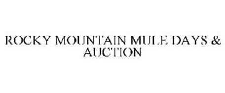 ROCKY MOUNTAIN MULE DAYS & AUCTION
