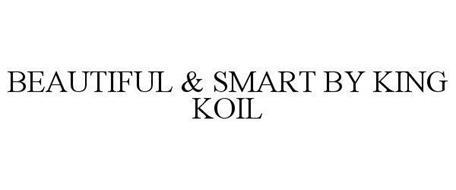 BEAUTIFUL & SMART BY KING KOIL