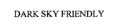 DARK SKY FRIENDLY