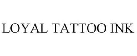 LOYAL TATTOO INK