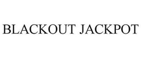BLACKOUT JACKPOT