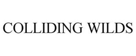 COLLIDING WILDS