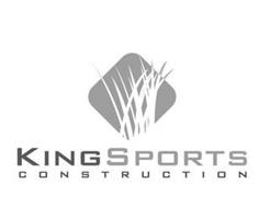 KING SPORTS CONSTRUCTION