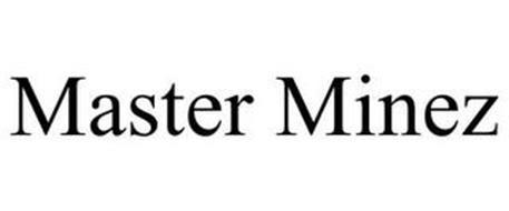 MASTER MINEZ