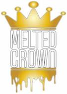 MELTED CROWN