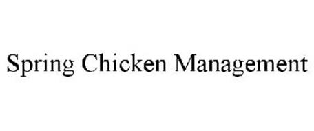 SPRING CHICKEN MANAGEMENT