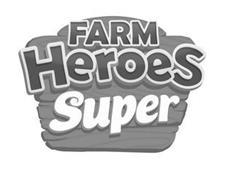 FARM HEROS SUPER