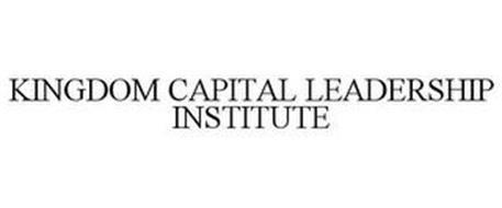 KINGDOM CAPITAL LEADERSHIP INSTITUTE