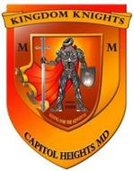 KINGDOM KNIGHTS MM SINCE 2005 RIDING FOR THE KINGDOM CAPITOL HEIGHTS MD