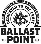 BALLAST POINT DEDICATED TO THE CRAFT