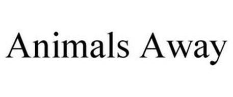 ANIMALS AWAY