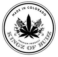 KINGZ OF BUDZ PREMIUM PRODUCT MADE IN COLORADO
