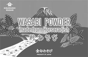 KINJIRUSHI WASABI WASABI POWDER MADE FROM HORSERADISH PRODUCT OF JAPAN
