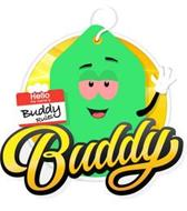 BUDDY HELLO MY NAME IS BUDDY RULES