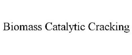 BIOMASS CATALYTIC CRACKING