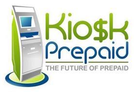 KIO$K PREPAID, THE FUTURE OF PREPAID