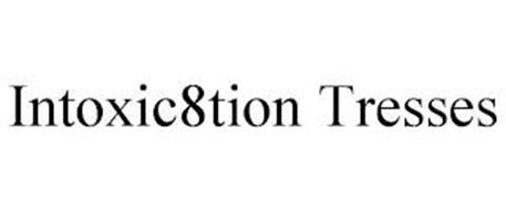 INTOXIC8TION TRESSES