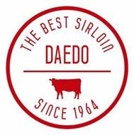 THE BEST SIRLOIN DAEDO SINCE 1964