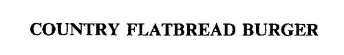 COUNTRY FLATBREAD BURGER