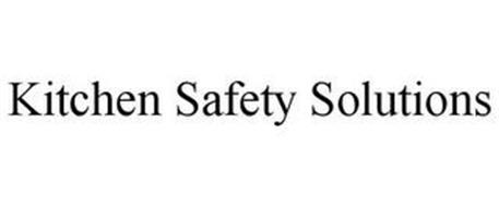 KITCHEN SAFETY SOLUTIONS