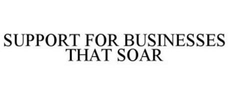 SUPPORT FOR BUSINESSES THAT SOAR